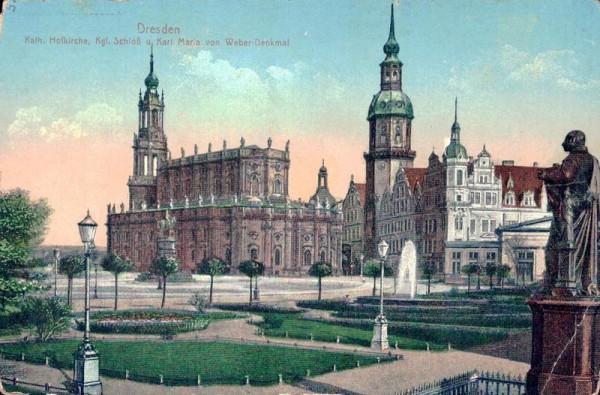 Dresden, Kath. Hofkirche, Kgl. Schloss u. Karl Maria von Weber-Denkmal Vorderseite