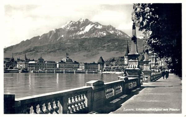 Luzern, Schweizerhofquai mit Pilatus. 1940 Vorderseite