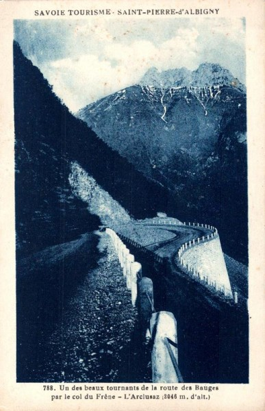 Savoie Tourisme - Saint-Pierre- d`Albigny, Un des beaux tournants de la route des Bauges par le col du Frêne - d'Arclusaz Vorderseite
