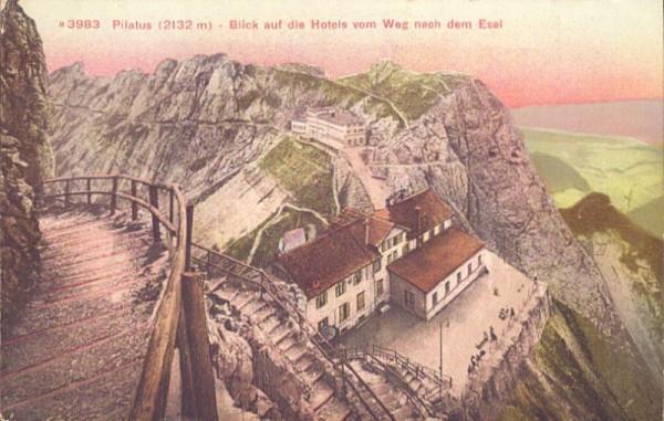 Pilatus - Blick auf die Hotels vom Weg nach dem Esel
