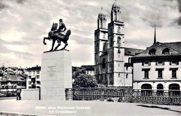 Zürich. Hans Waldmann-Denkmal mit Grossmünster Vorderseite
