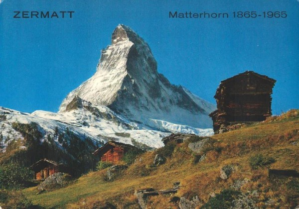 Zermatt - Matterhorn 1865-1965 Vorderseite