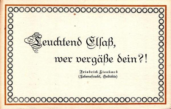 Spruchkarten von Friedrich Lienhards Werken, Lebensfrucht; Leuchtend Elsaß, wer vergäße dein? Vorderseite