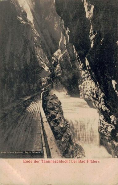 Ende der Taminaschlucht bei Bad Pfäfers. 1907 Vorderseite