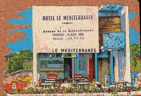 """Hyères-Plage, Hòtel """"Le Méditerranée"""", Frankreich Vorderseite"""