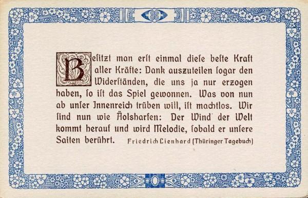 Spruchkarten von Friedrich Lienhards Werken, Thüringer Tagebuch; Besitzt man erst einmal diese beste Kraf... Vorderseite