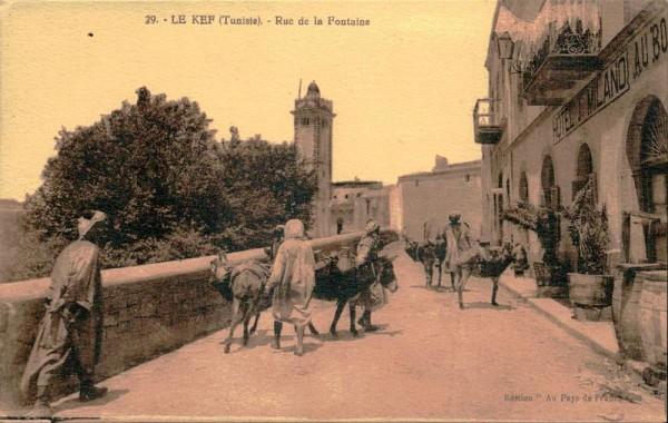 Le Kef(Tunisie), Rue de la Fontaine Vorderseite