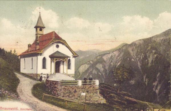 Braunwald - Kirchlein. 1912