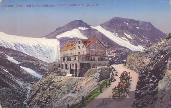 Tirol - Stilfserjochstrasse - Ferdinandshöhe Vorderseite