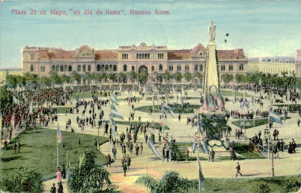 """Plaza 25 de Mayo """"en dia de fiesta"""" Buenos Aires Vorderseite"""
