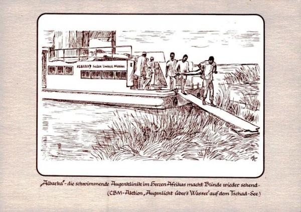Albaxka, Afrikas schwimmende Augenklinik auf dem Tschad-See, Federzeichnung v. B. Hartmann Vorderseite